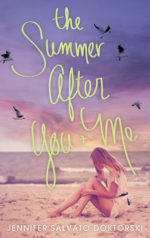 The Summer After You & Me
